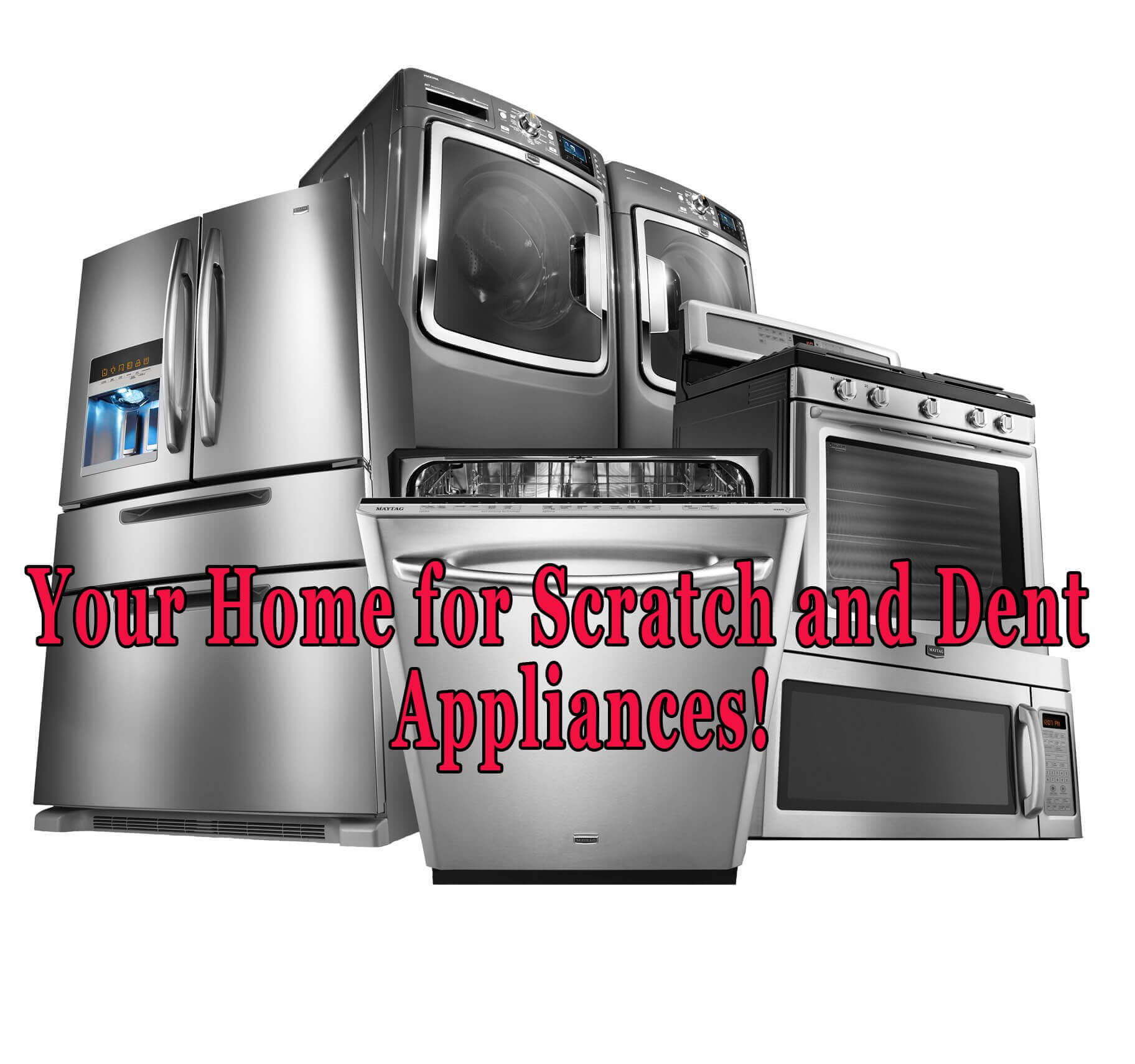 Scratch & Dent Appliances